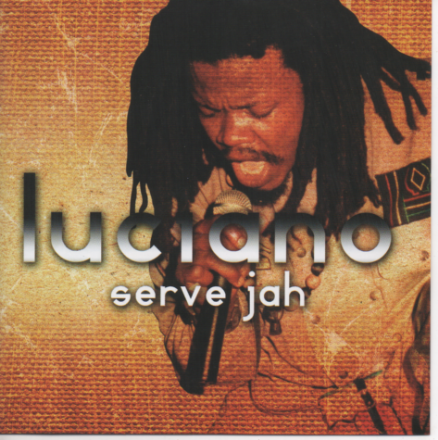 SALE ITEM - Luciano - Serve Jah (Penetentiary Records) CD